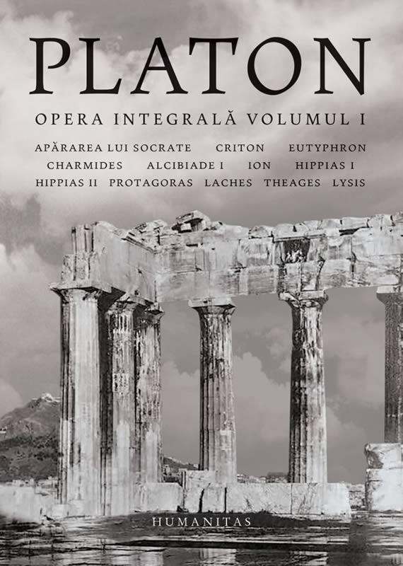 Platon, Opera integrala. Volum 1. Traducere de Andrei Cornea