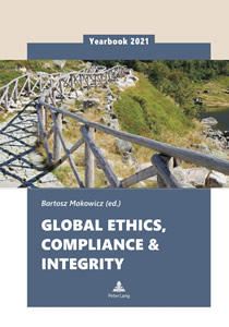 Bartosz Makowicz (2021), Global Ethics, Compliance & Integrity Yearbook 2021; Peter Lang, Berlin.